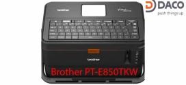 Máy in nhãn đa lớp-Máy in ống lồng đầu cốt Brother PT-E850TKW Bàn phím Qwerty